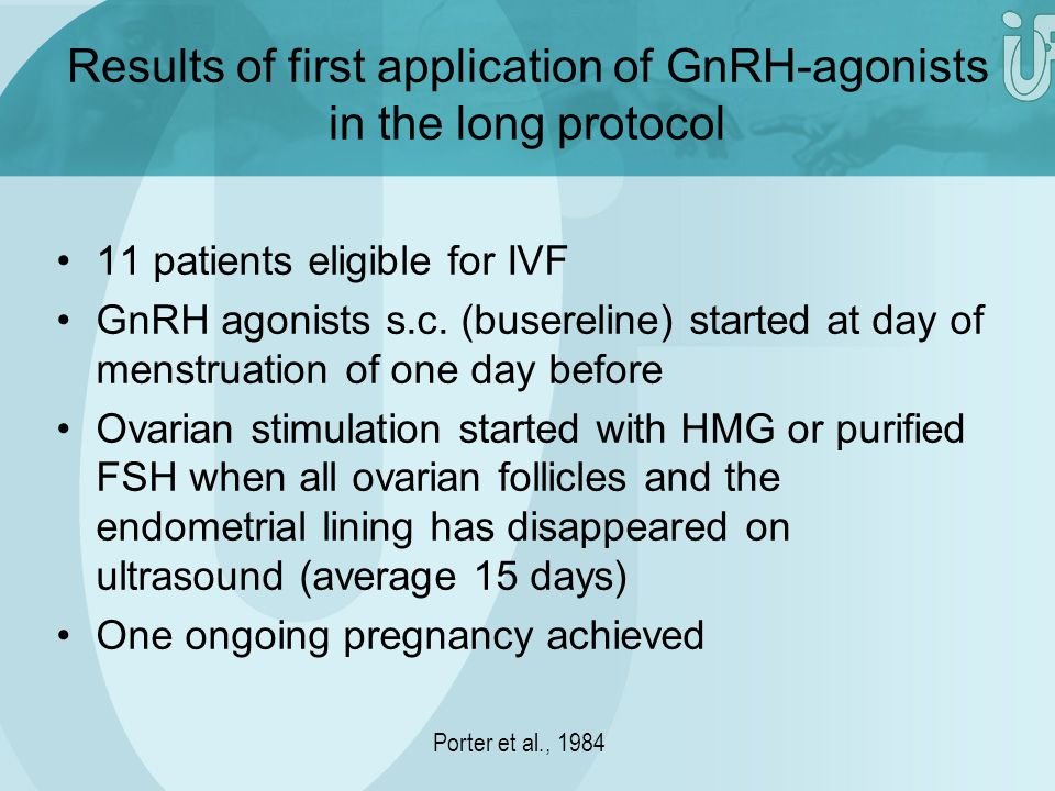 Results of first application of GnRH-agonists in the long protocol