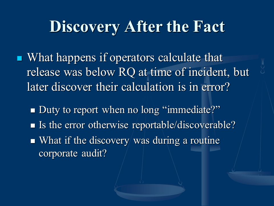 Discovery After the Fact