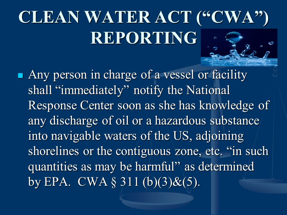 CLEAN WATER ACT ( CWA ) REPORTING