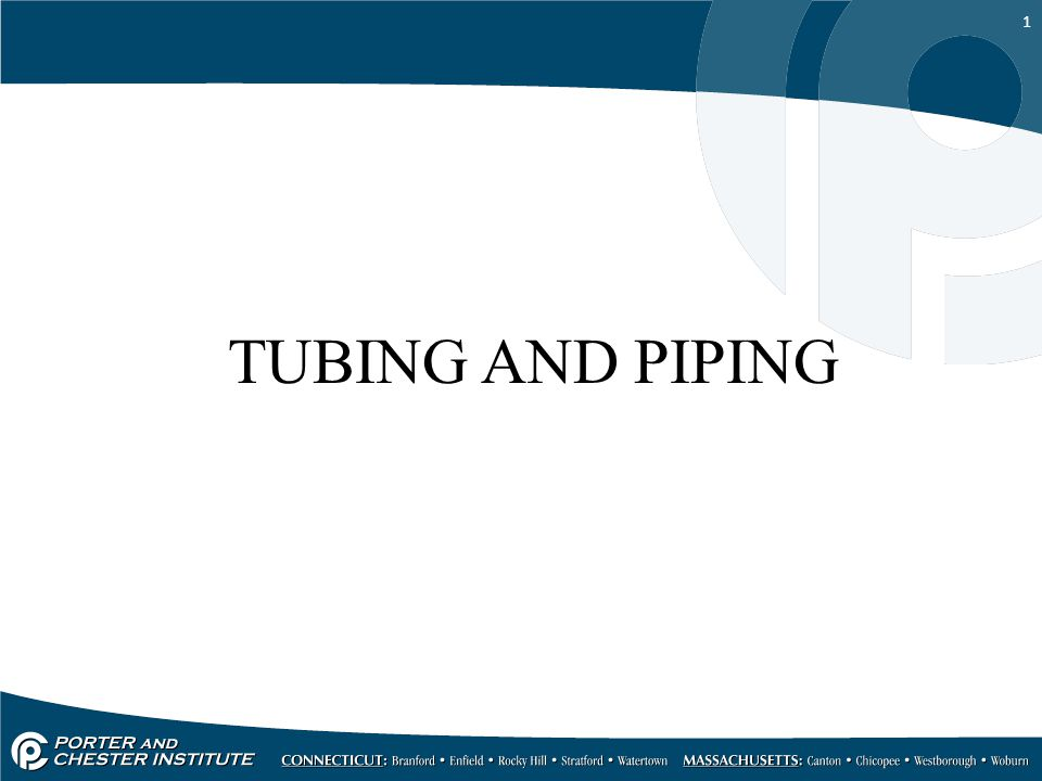 TUBING AND PIPING