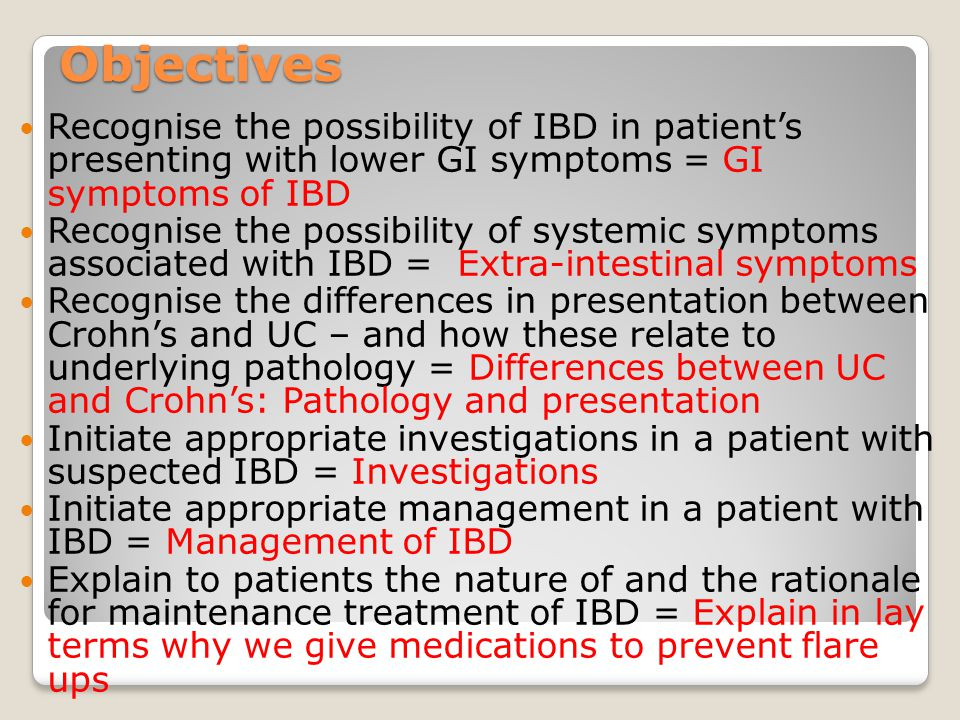 the symptoms and treatment of inflammatory bowel disease As with other chronic diseases, a person with inflammatory bowel disease will generally go through periods in which the disease flares up and causes symptoms, followed by periods in which symptoms dec.