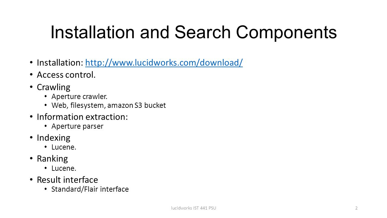 Installation and Search Components