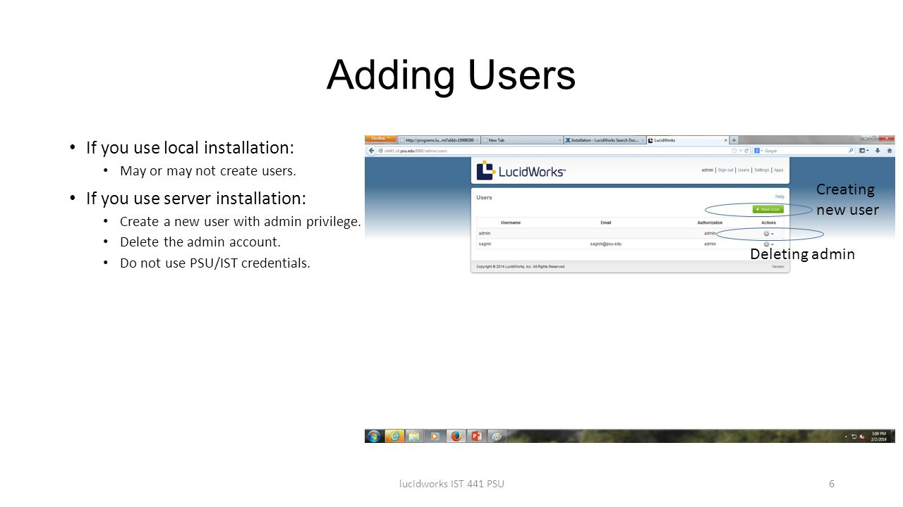 Adding Users If you use local installation: