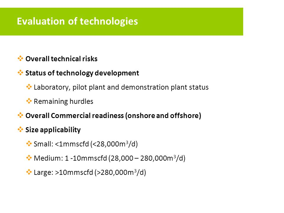 Evaluation of technologies
