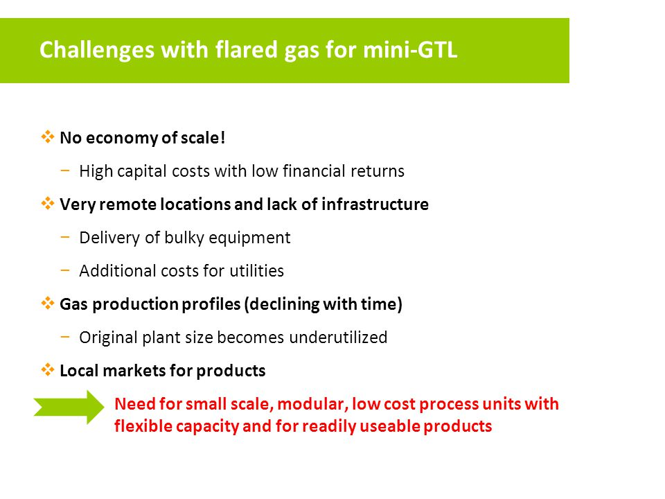 Challenges with flared gas for mini-GTL