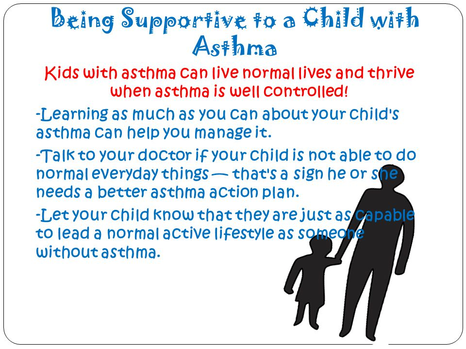 Being Supportive to a Child with Asthma