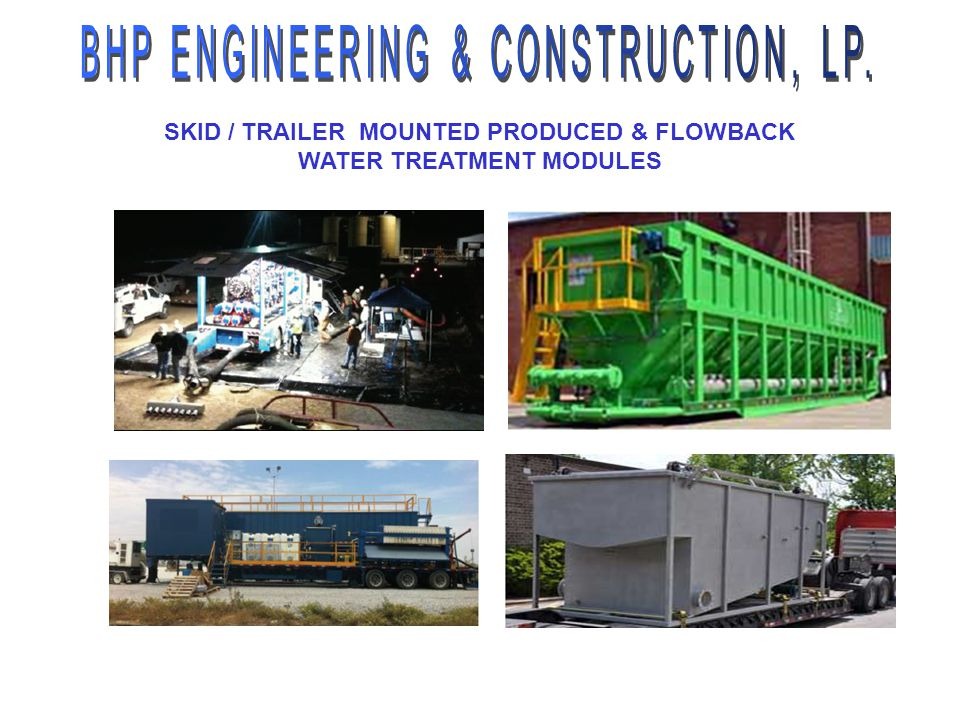 SKID / TRAILER MOUNTED PRODUCED & FLOWBACK WATER TREATMENT MODULES