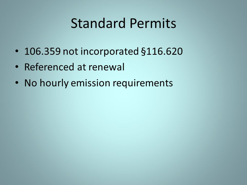 Standard Permits 106.359 not incorporated §116.620