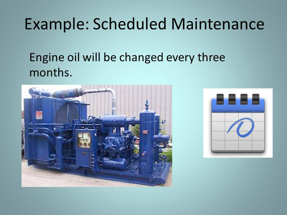 Example: Scheduled Maintenance