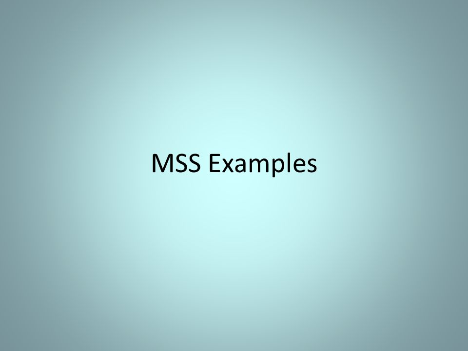 MSS Examples