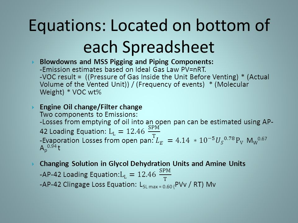 Equations: Located on bottom of each Spreadsheet