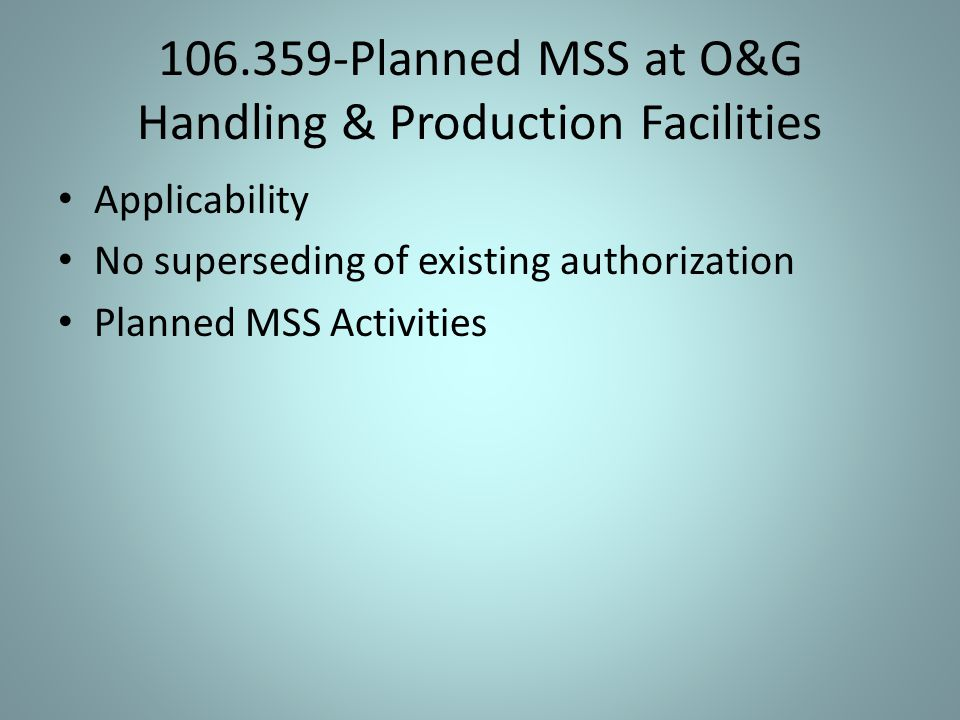 106.359-Planned MSS at O&G Handling & Production Facilities