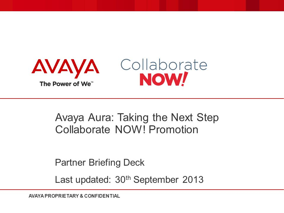 Avaya Aura: Taking the Next Step Collaborate NOW! Promotion
