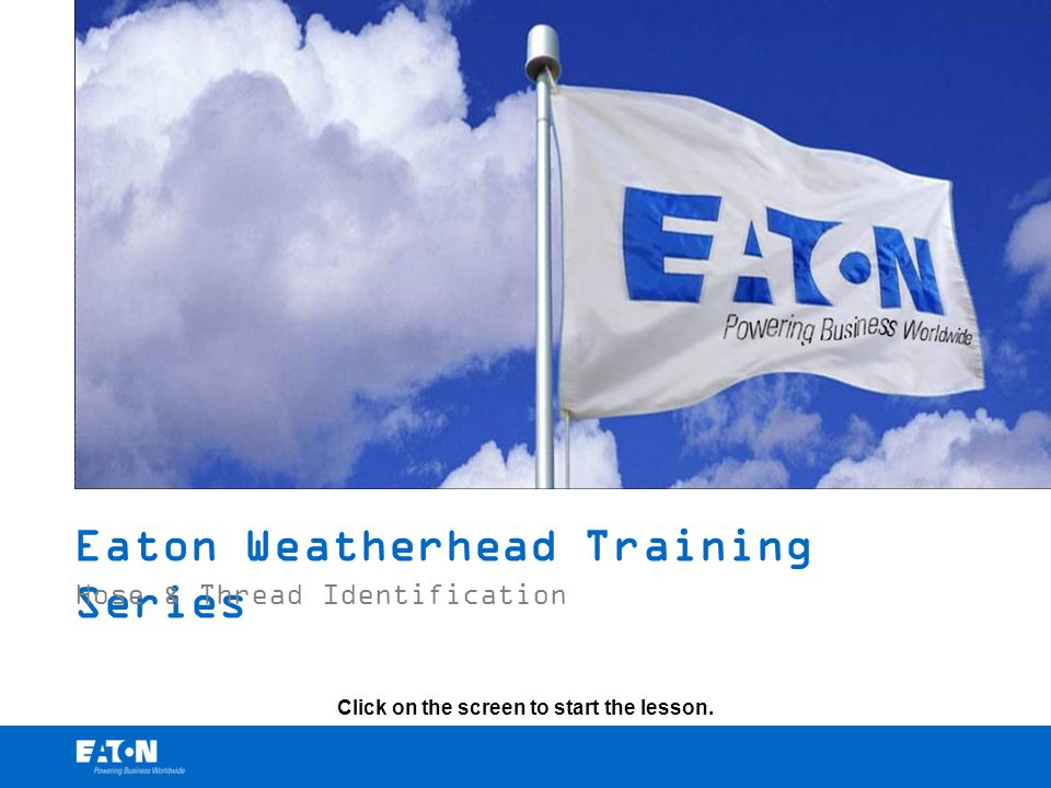 Eaton Weatherhead Training Series