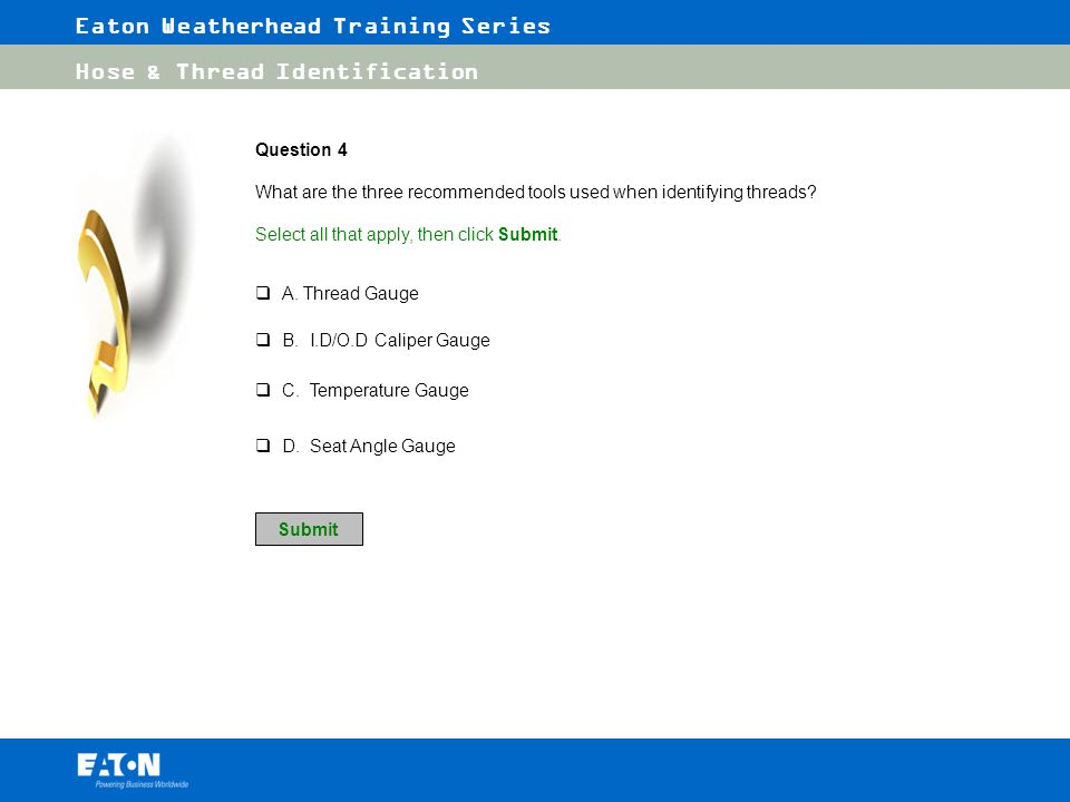 Question 4 What are the three recommended tools used when identifying threads Select all that apply, then click Submit.
