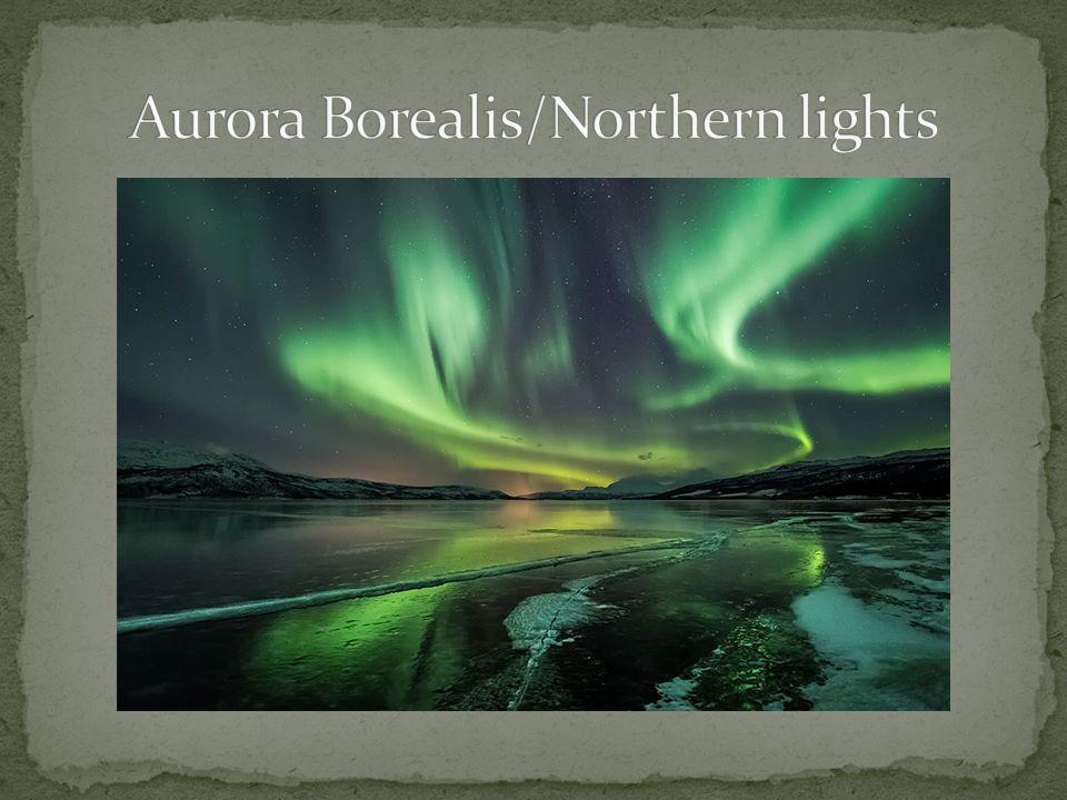 Aurora Borealis/Northern lights