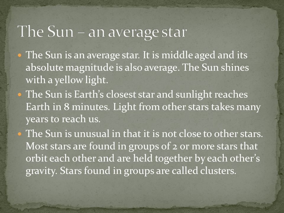 The Sun – an average star