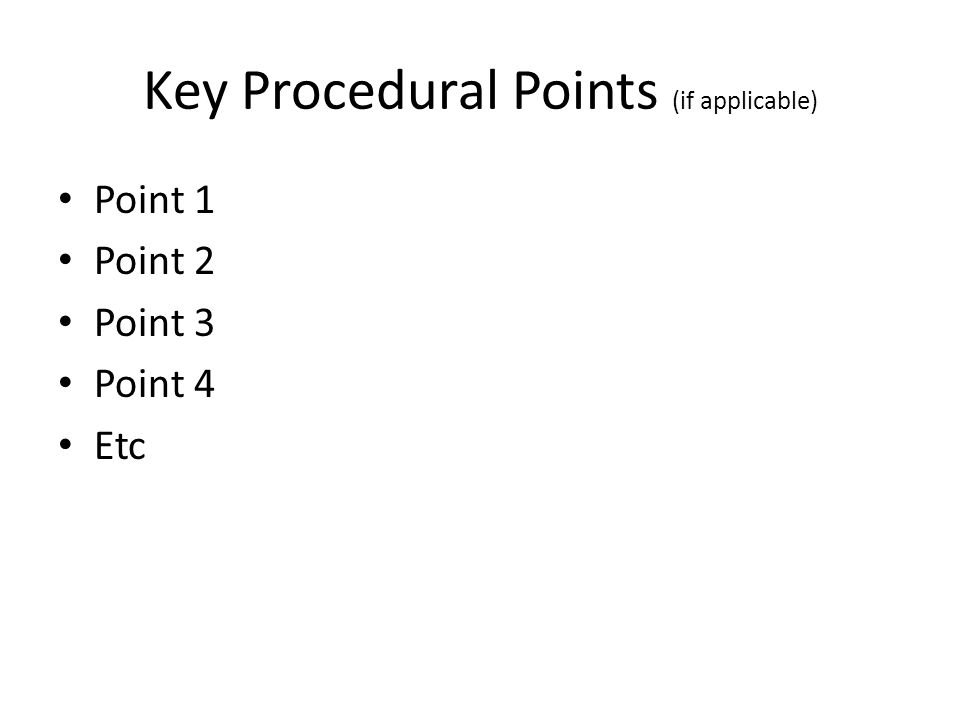 Key Procedural Points (if applicable)