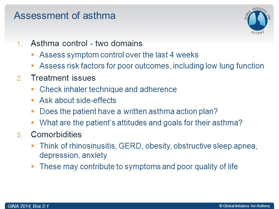 Assessment of asthma Asthma control - two domains Treatment issues