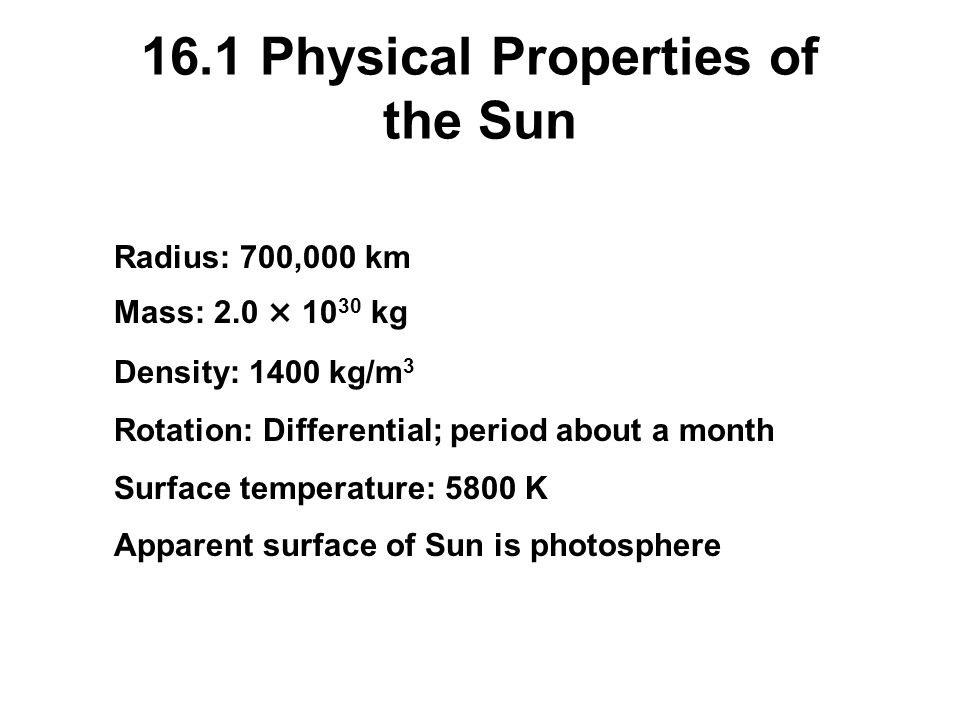 16.1 Physical Properties of the Sun