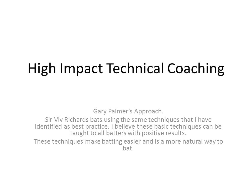 High Impact Technical Coaching