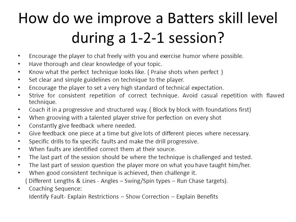 How do we improve a Batters skill level during a 1-2-1 session