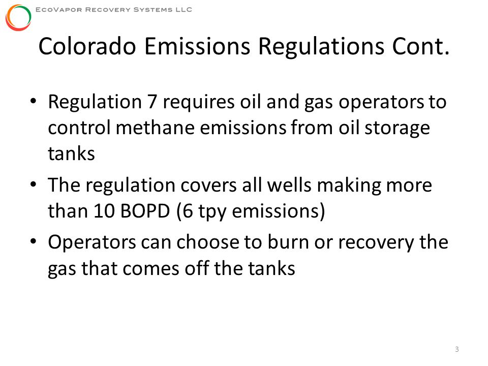 Colorado Emissions Regulations Cont.