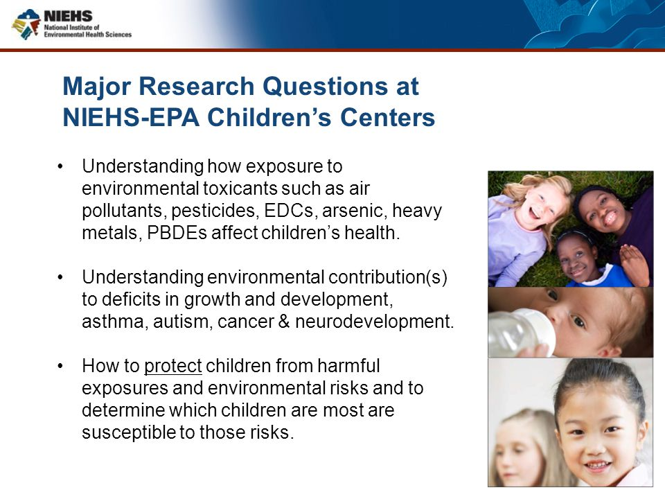 Major Research Questions at NIEHS-EPA Children's Centers