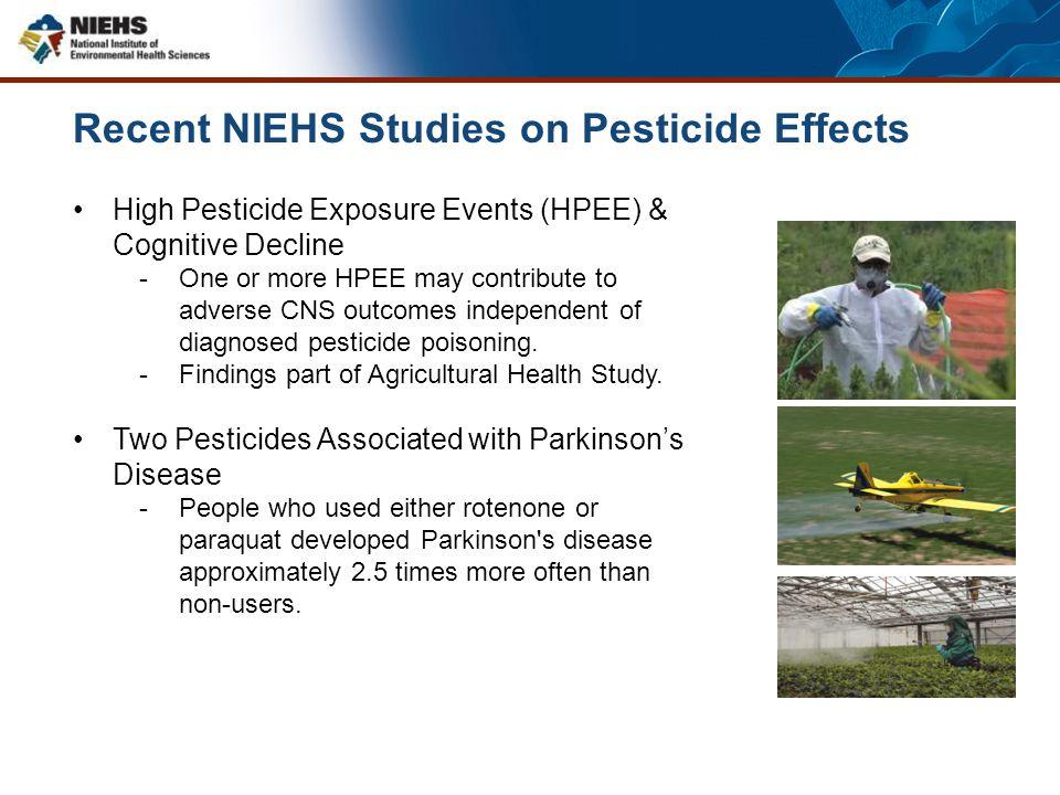 Recent NIEHS Studies on Pesticide Effects