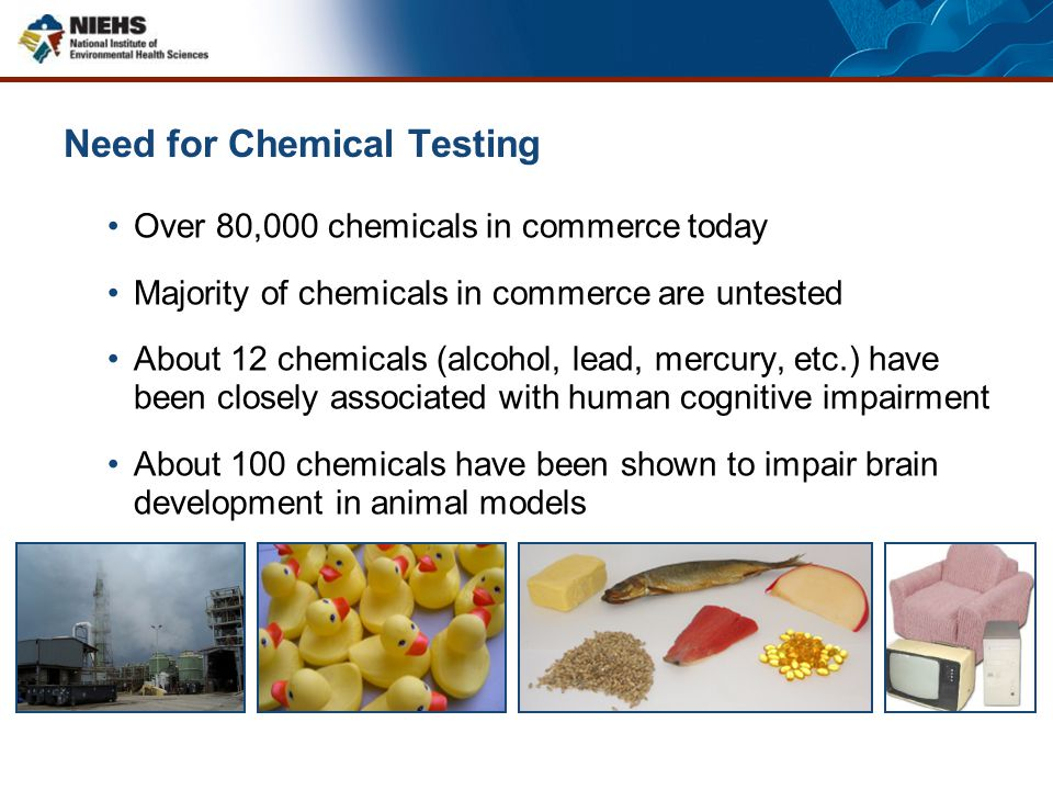 Need for Chemical Testing