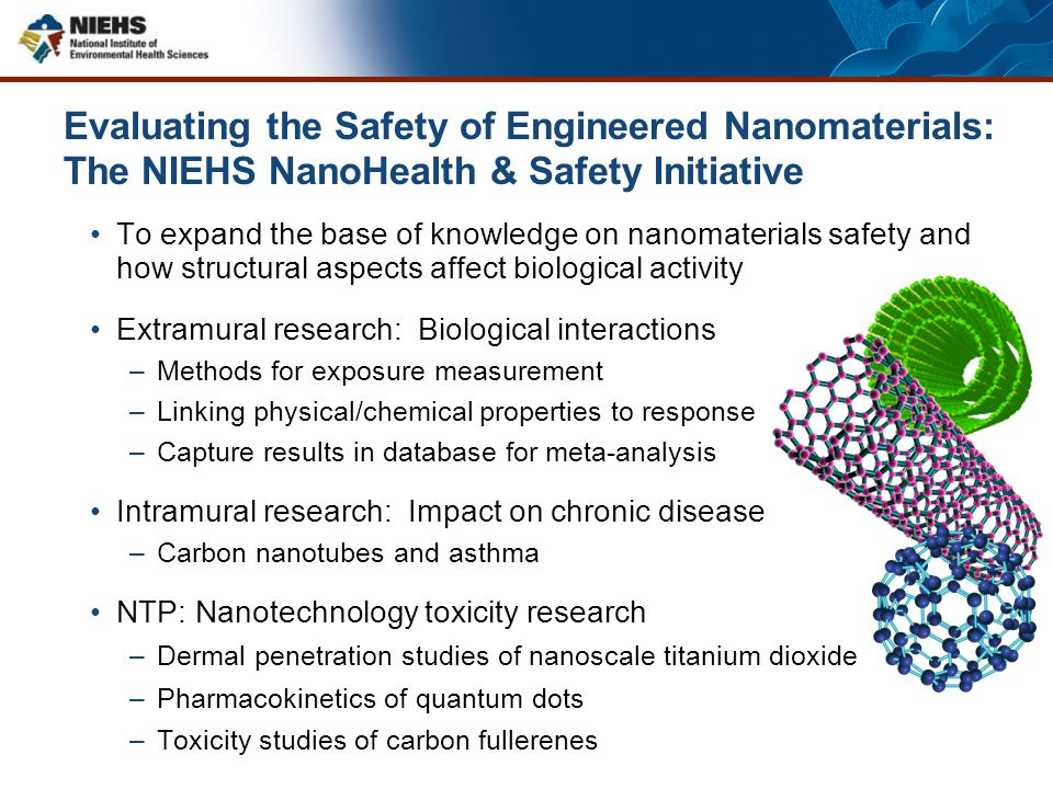Evaluating the Safety of Engineered Nanomaterials: The NIEHS NanoHealth & Safety Initiative