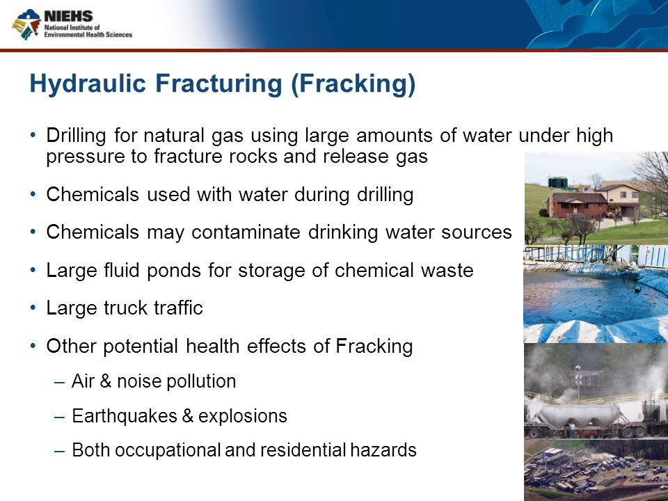 Hydraulic Fracturing (Fracking)