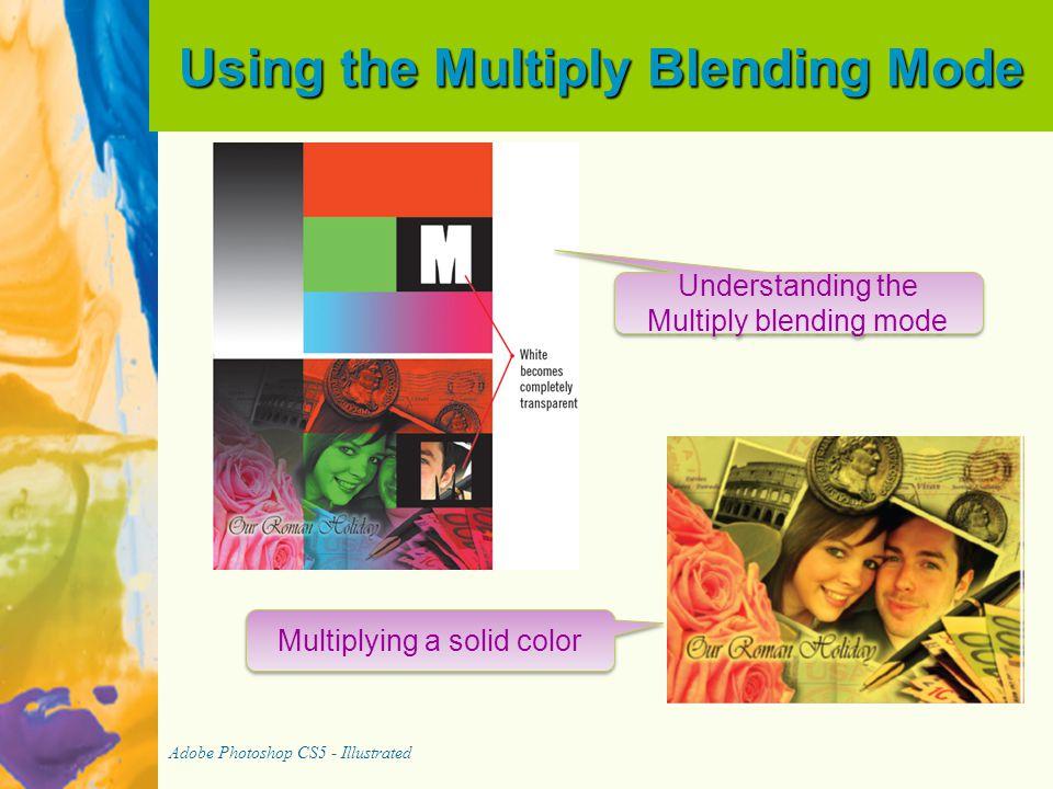 Using the Multiply Blending Mode