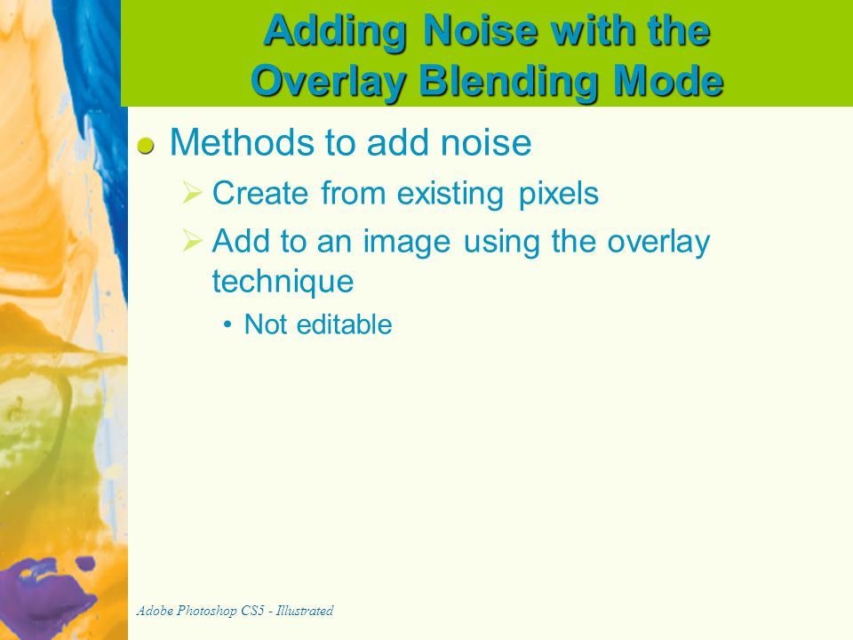 Adding Noise with the Overlay Blending Mode