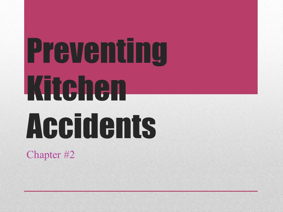 Preventing Kitchen Accidents