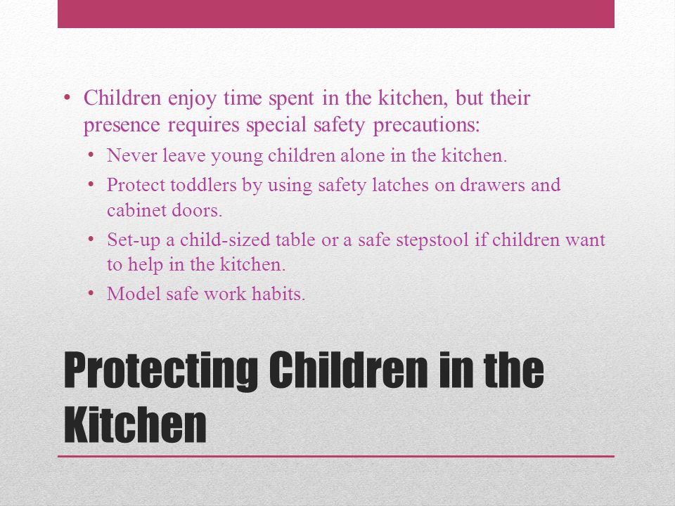 Protecting Children in the Kitchen