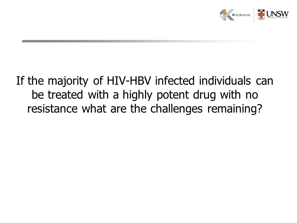 If the majority of HIV-HBV infected individuals can be treated with a highly potent drug with no resistance what are the challenges remaining