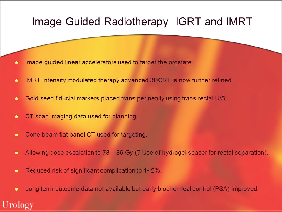 Image Guided Radiotherapy IGRT and IMRT