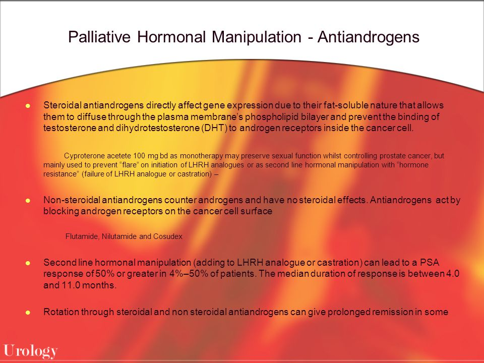 Palliative Hormonal Manipulation - Antiandrogens