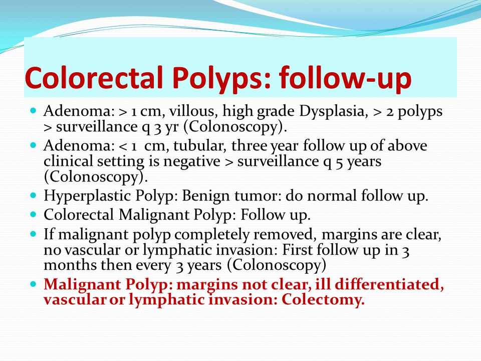 Colorectal Polyps: follow-up