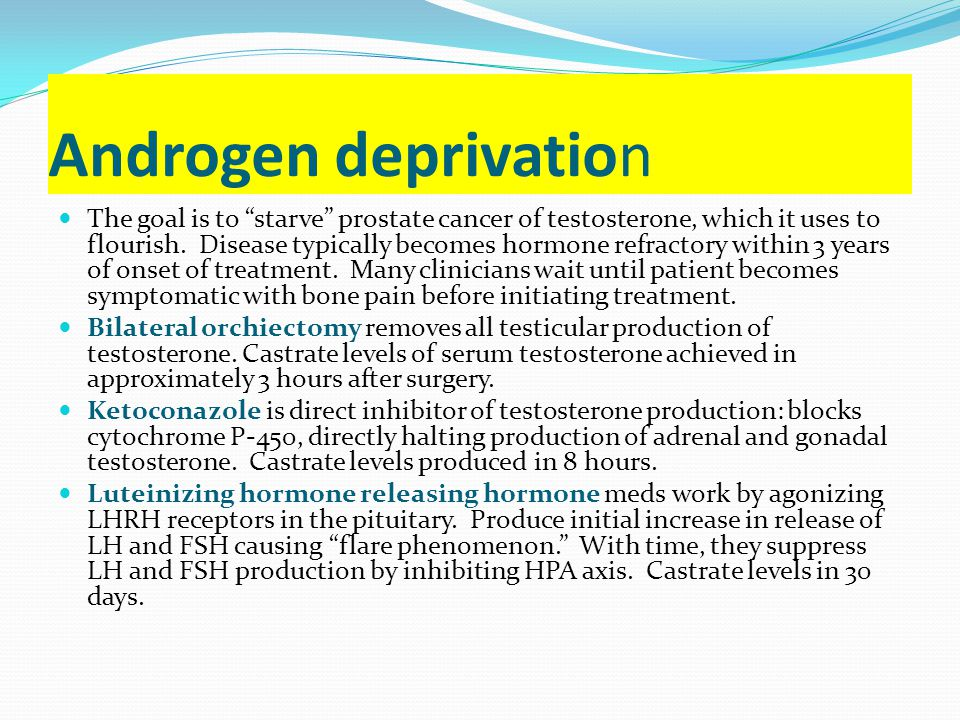 Androgen deprivation
