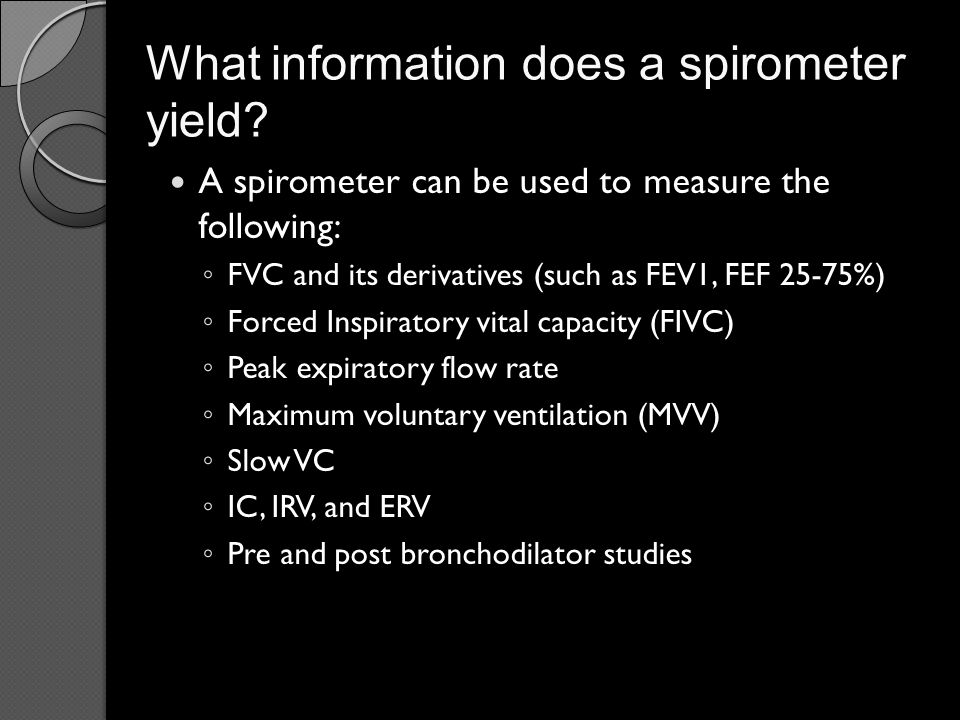 What information does a spirometer yield