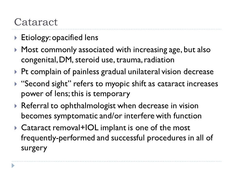 Cataract Etiology: opacified lens