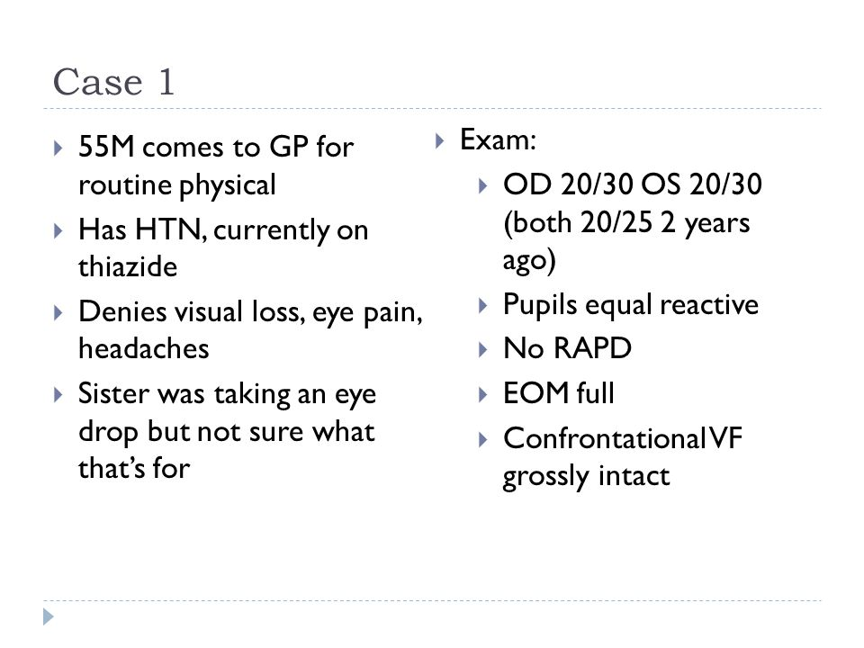 Case 1 Exam: 55M comes to GP for routine physical