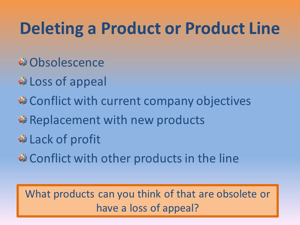 Deleting a Product or Product Line