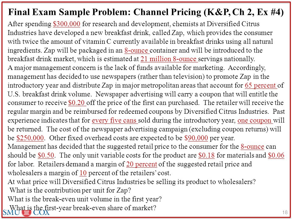 Final Exam Sample Problem: Channel Pricing (K&P, Ch 2, Ex #4)