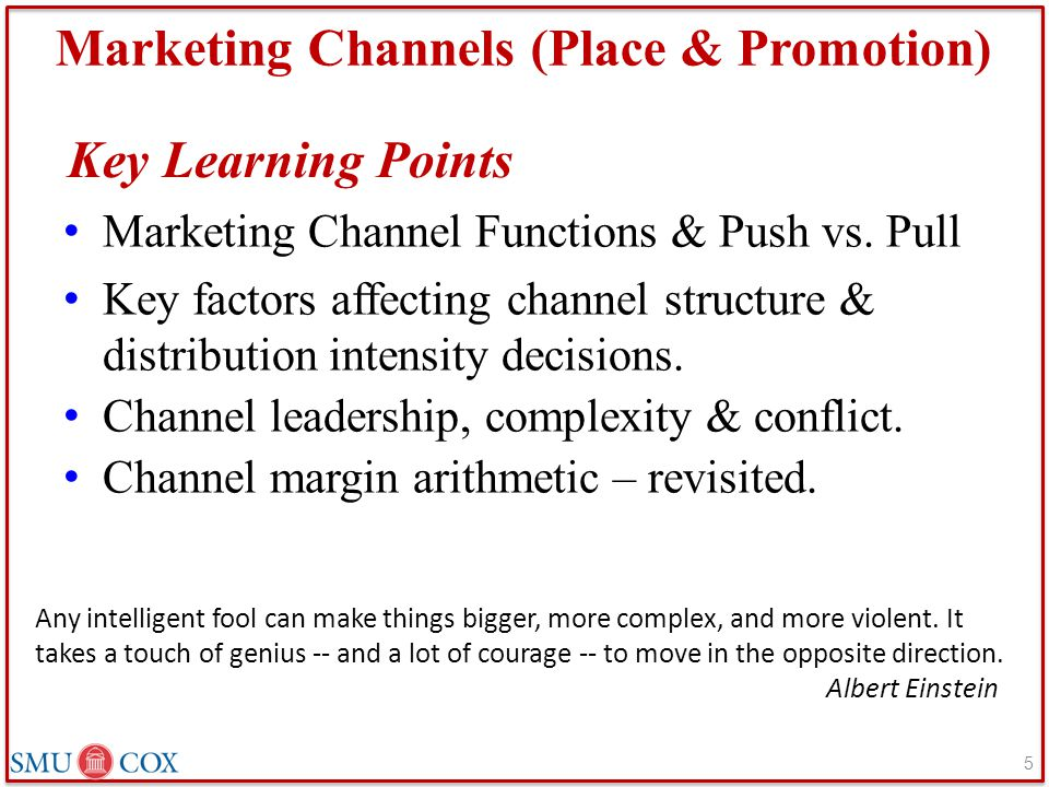 Marketing Channels (Place & Promotion)