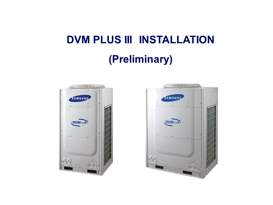 DVM PLUS III INSTALLATION