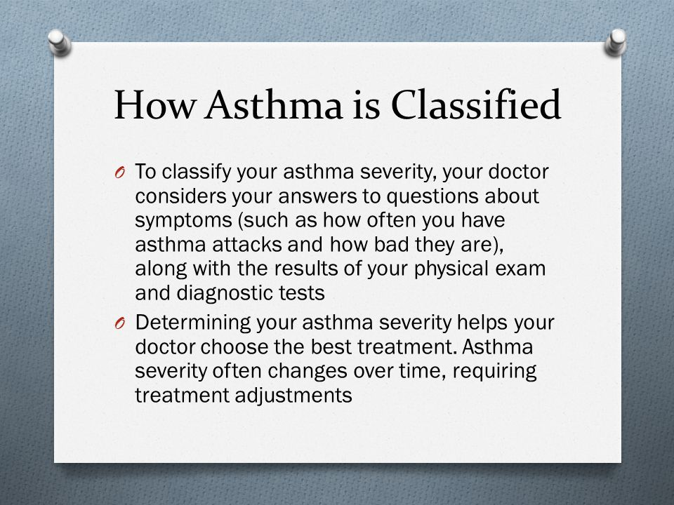 How Asthma is Classified