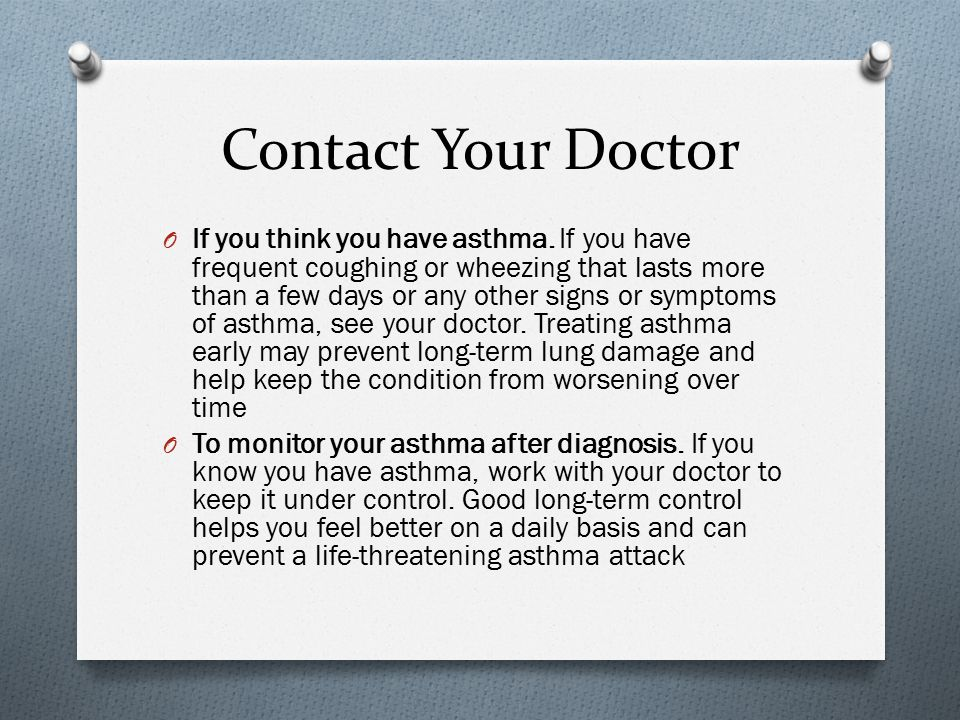 Contact Your Doctor